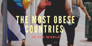 THE MOST OBESE COUNTRIES